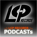 ..:: LCP RECORDS ::.. PODCASTs